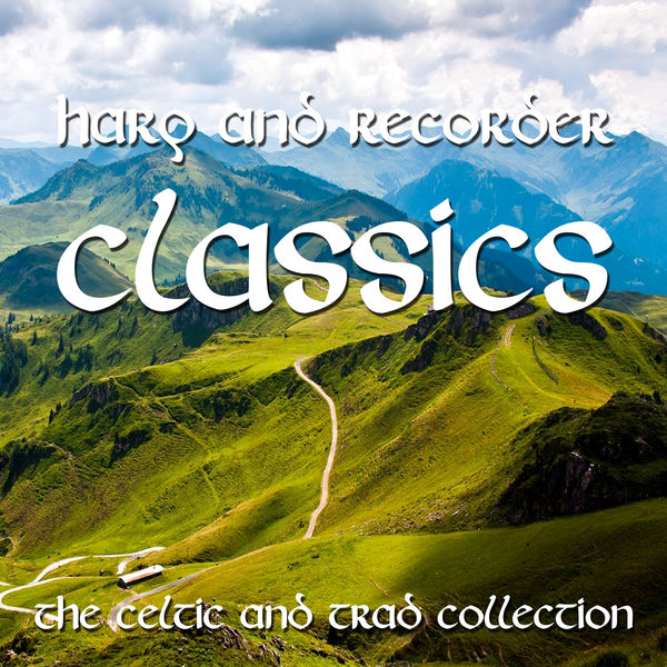 The Celtic Club - Harp and Recorder Classics - The Celtic and Trad Collection