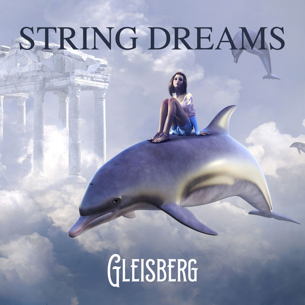 Rüdiger Gleisberg - String Dreams
