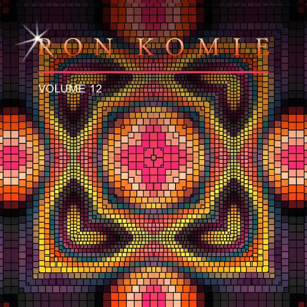 Ron Komie - Ron Komie, Vol. 12