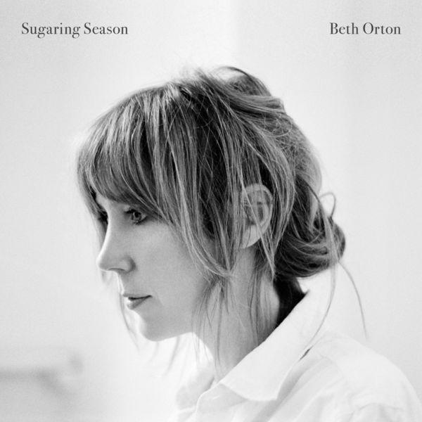 Beth Orton Sugaring Season (Deluxe Edition)