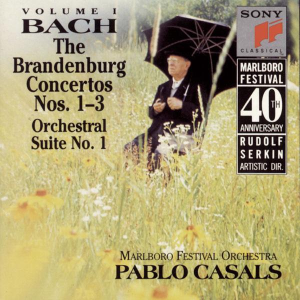 Pablo Casals - Bach: Brandenburg Concerti Nos. 1 - 3 & Orchestral Suite No. 1