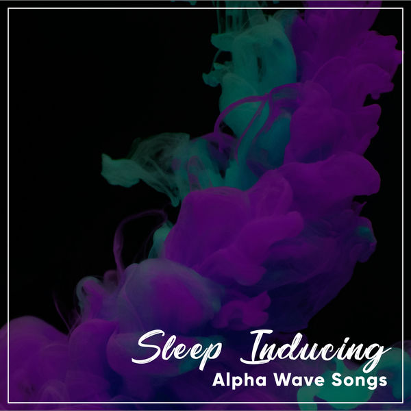 8 Sleep Inducing Alpha Wave Songs | Binaural Reality