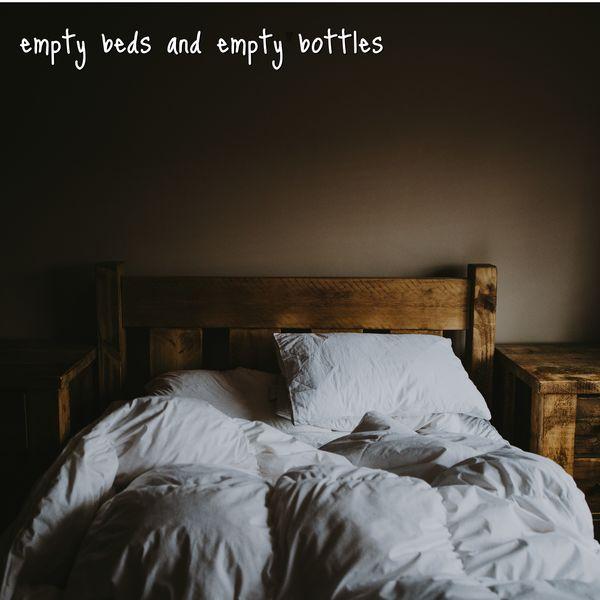 John Covert - Empty Beds and Empty Bottles