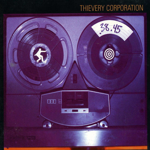 Thievery Corporation - .38.45 (A Thievery Number)