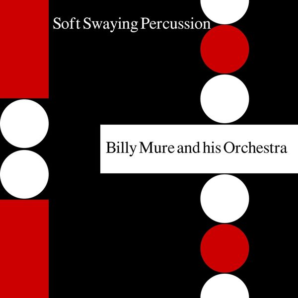 Billy Mure - Soft Swaying Percussion