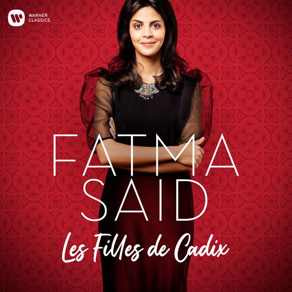 Fatma Said - Delibes: Les Filles de Cadix