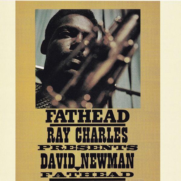 "David ""Fathead"" Newman - ""Fathead"" - Ray Charles Presents David Newman"
