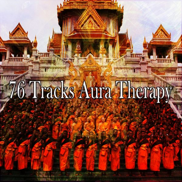 Nature Sounds Artists - 76 Tracks Aura Therapy