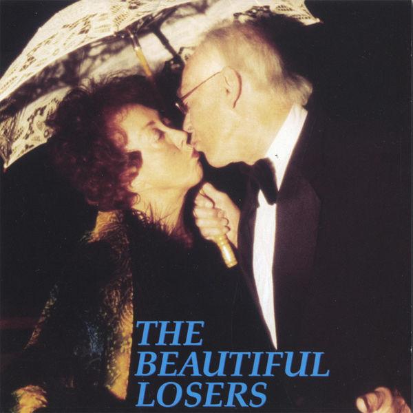 The Beautiful Losers - The Beautiful Losers
