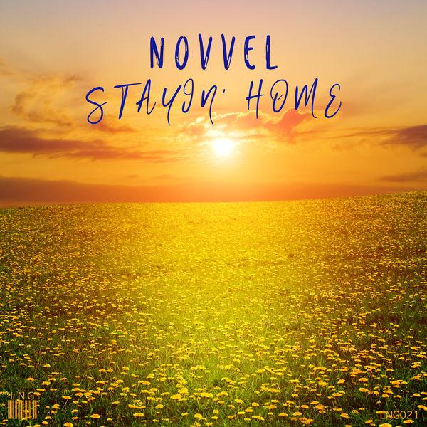 Novvel - Stayin' Home