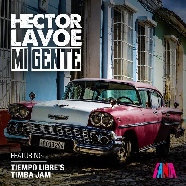 Hector Lavoe - Mi Gente (Timba Jam)