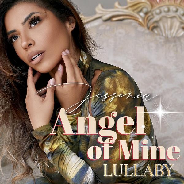 Jessenia - Angel Of Mine Lullaby