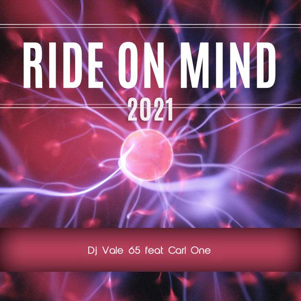 DJ Vale 65 - Ride On Mind 2021