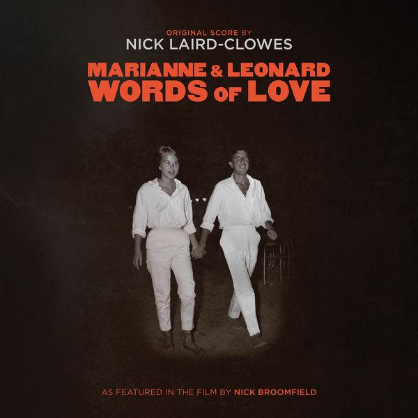 NICK LAIRD-CLOWES - Marianne & Leonard: Words of Love (Original Score)