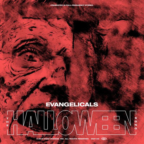 The Halloween Song   Evangelicals – Download and listen to