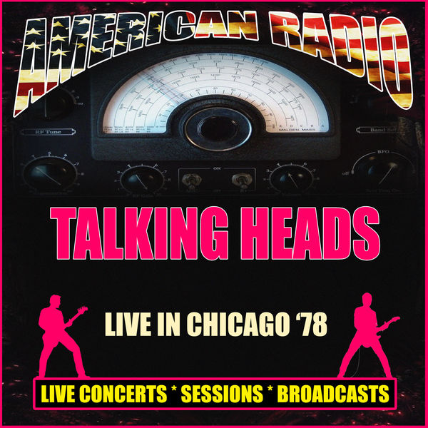 Talking Heads - Live in Chicago '78