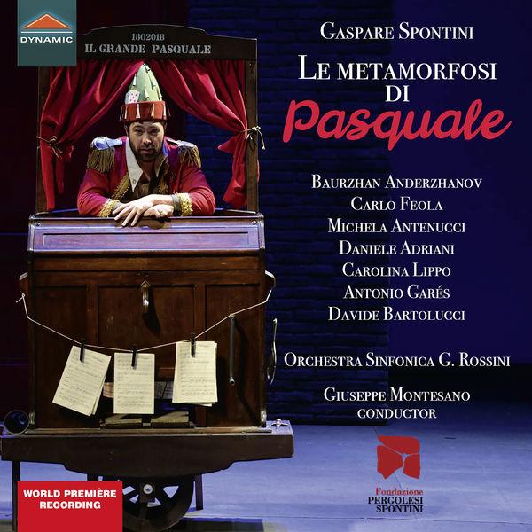 Orchestra Sinfonica G. Rossini - Spontini: Le metamorfosi di Pasquale (Live)