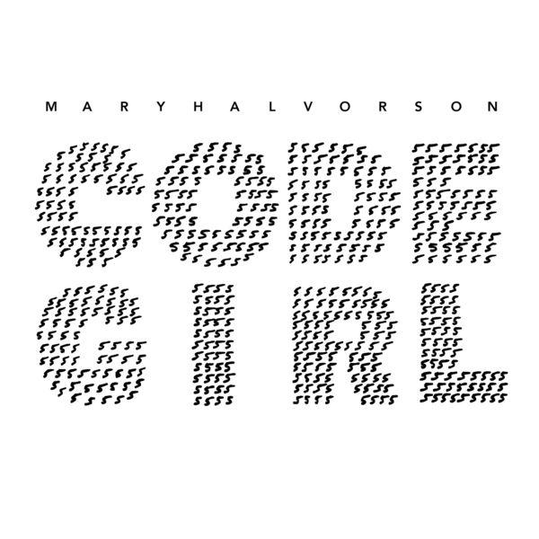 Mary Halvorson - Code Girl