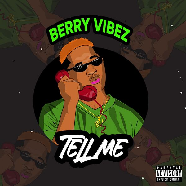 Berry Vibes - Tell Me