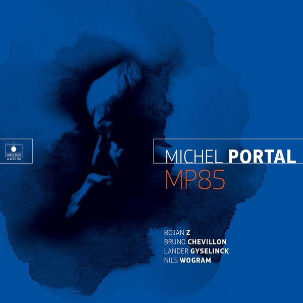 Michel Portal - MP85