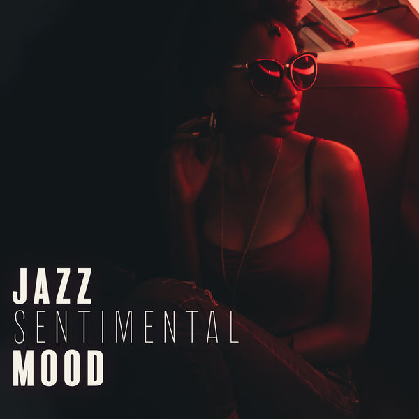 Music for Quiet Moments - Jazz Sentimental Mood: Atmospheric Songs to Calm Down and Relax, to Achieve Inner Balance and Peace, as Well as the Feeling of Deep Relaxation and Serenity