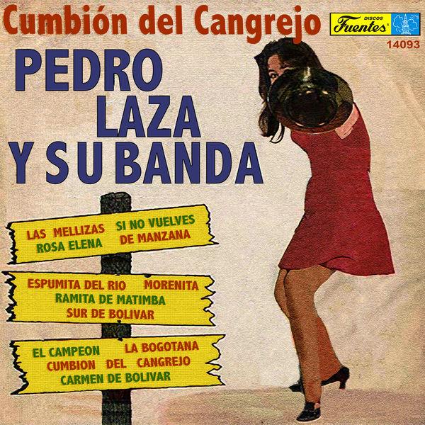Pedro Laza y Su Banda - Cumbión del Cangrejo