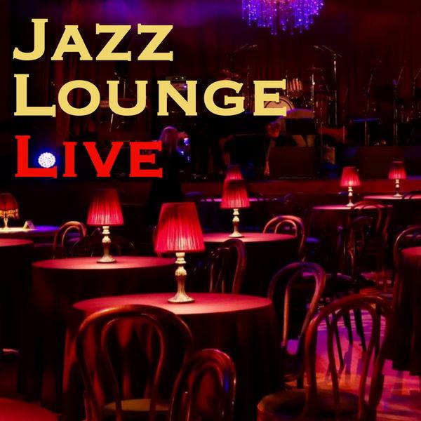Various Artists - Jazz Lounge Live