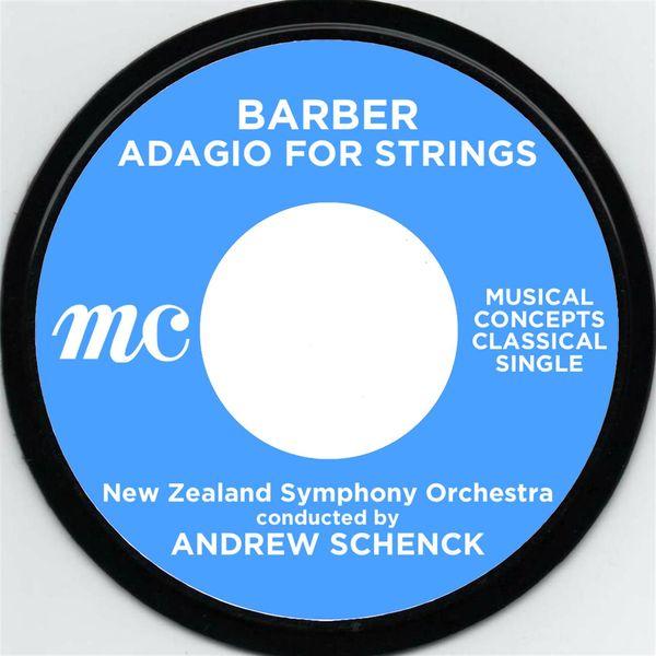 Andrew Schenck & New Zealand Symphony Orchestra - Barber Adagio
