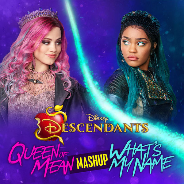 Cast of Descendants - Queen of Mean/What's My Name CLOUDxCITY Mashup
