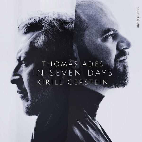 Thomas Adès - Thomas Adès & Kirill Gerstein: In Seven Days