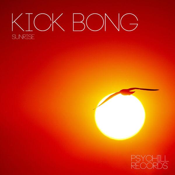 Kick Bong - Sunrise