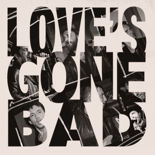 The Jaded Hearts Club - Love's Gone Bad