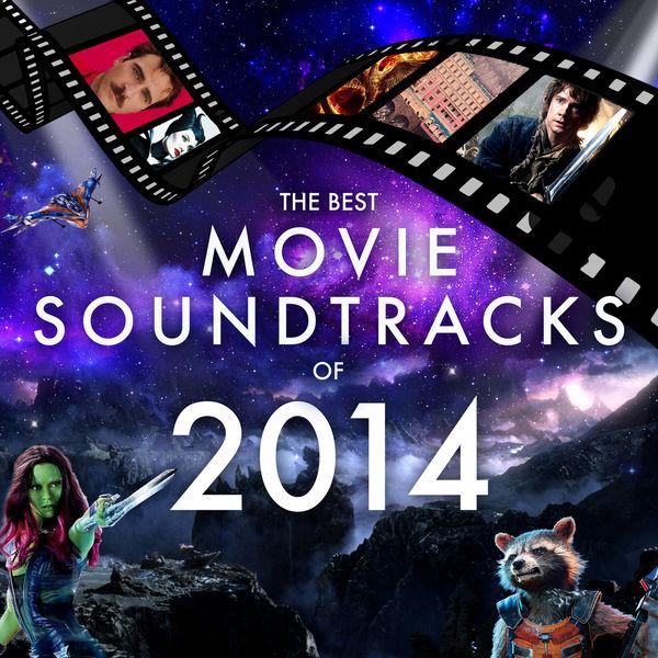 The Best Movie Soundtracks of 2014 | L'Orchestra Cinematique