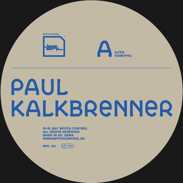 Paul Kalkbrenner|Altes Kamuffel