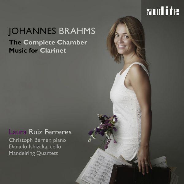 Laura Ruiz Ferreres - Brahms: The Complete Chamber Music for Clarinet