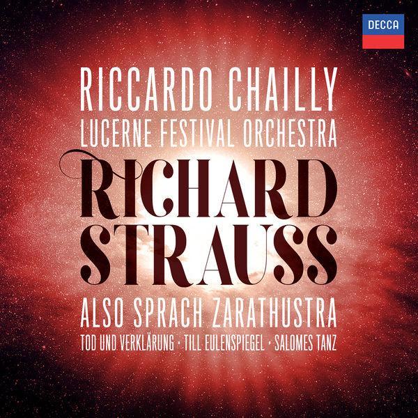 Riccardo Chailly - Richard Strauss: Also sprach Zarathustra; Tod und Verklärung; Till Eulenspiegel; Salome's Dance