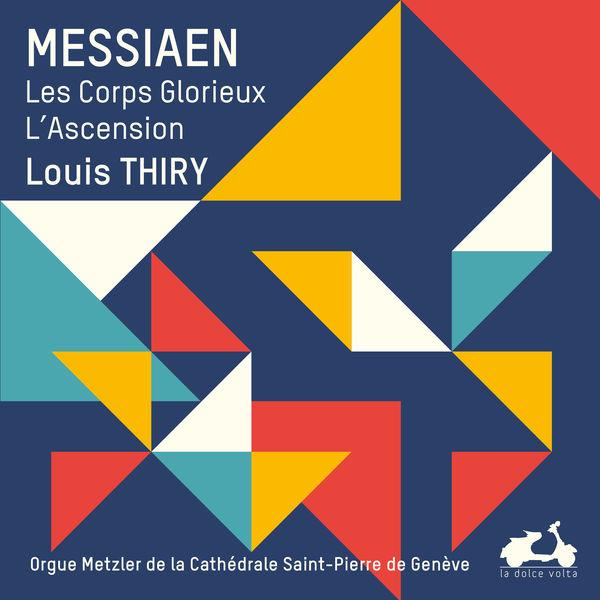 Louis Thiry - Messiaen : L'œuvre pour orgue, Vol. 1
