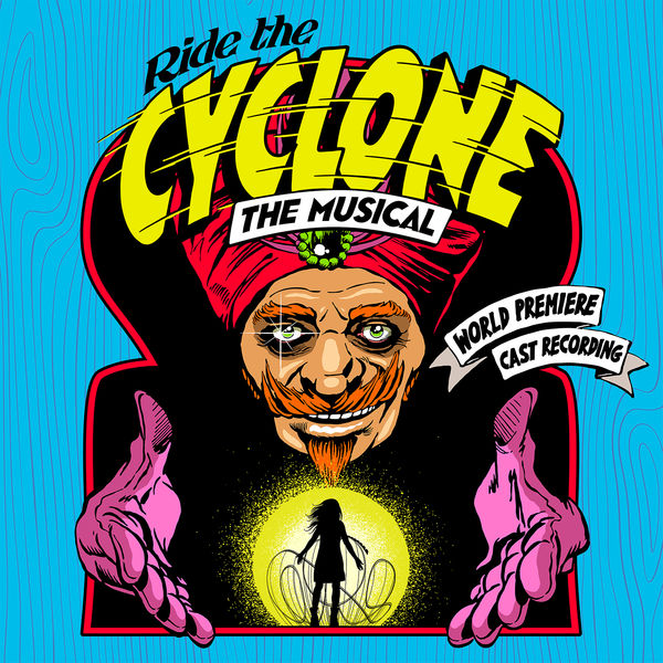 Brooke Maxwell - Ride the Cyclone: The Musical (World Premiere Cast Recording)