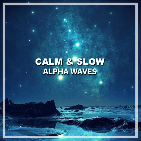 11 Calm & Slow Alpha Waves | Study Music & Sounds, Study