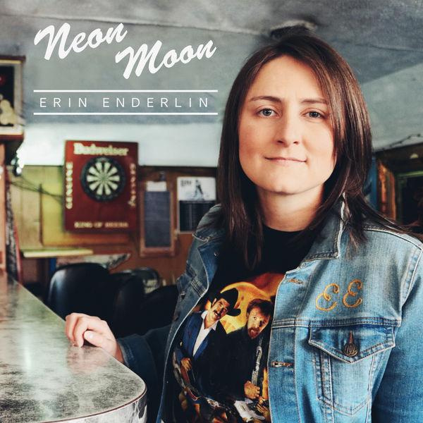 Erin Enderlin - Neon Moon