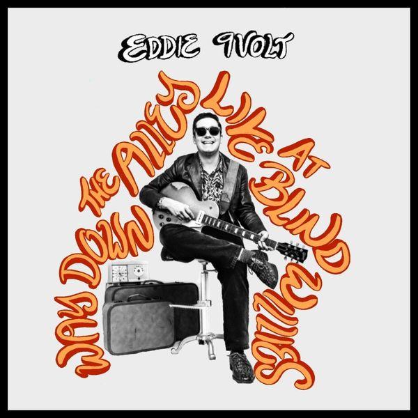 Eddie 9V - Way Down the Alley