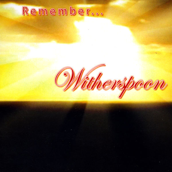 Witherspoon - Remember