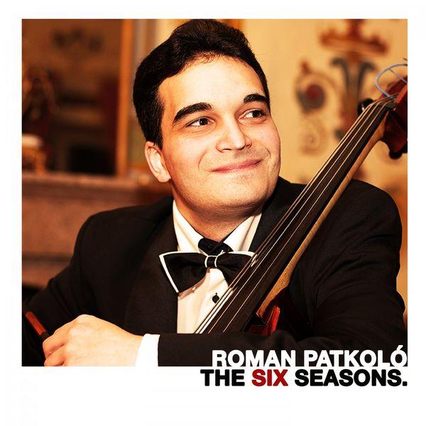 Roman Patkoló - The Six Seasons