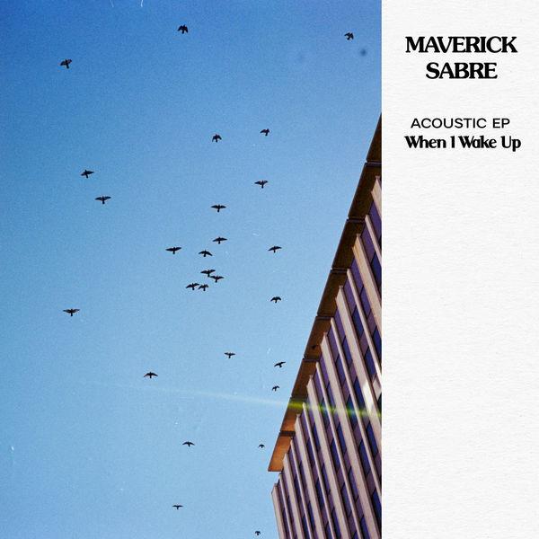 Maverick Sabre - When I Wake up - Acoustic EP
