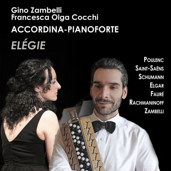 Gino Zambelli, Francesca Olga Cocchi - Elégie (Arr. for Accordion and Piano)