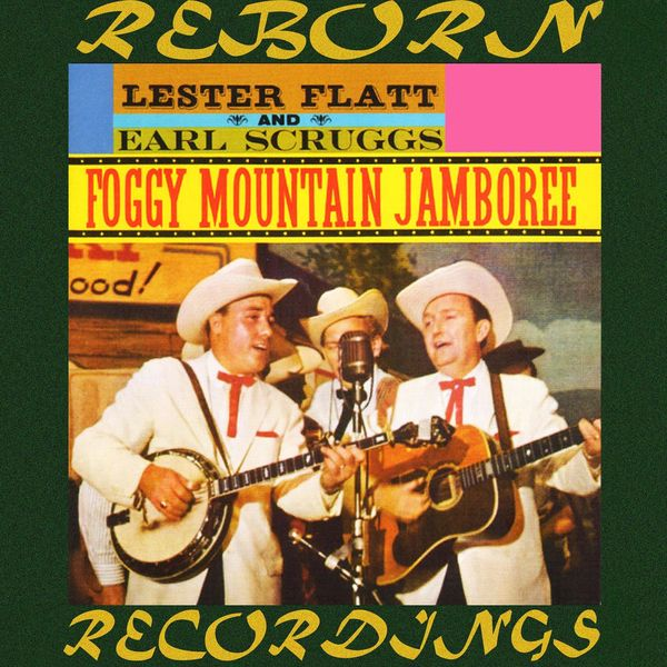 Flatt and Scruggs - Foggy Mountain Jamboree (HD Remastered)