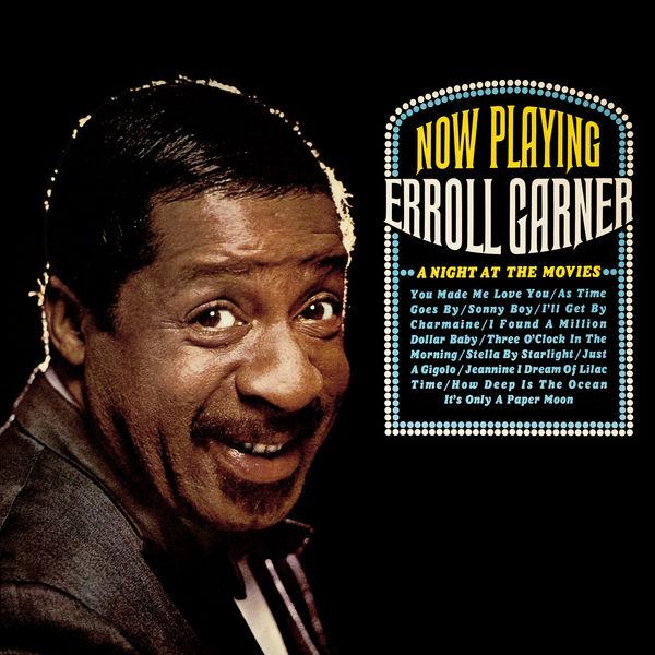 Erroll Garner - A Night at the Movies (Octave Remastered Series)