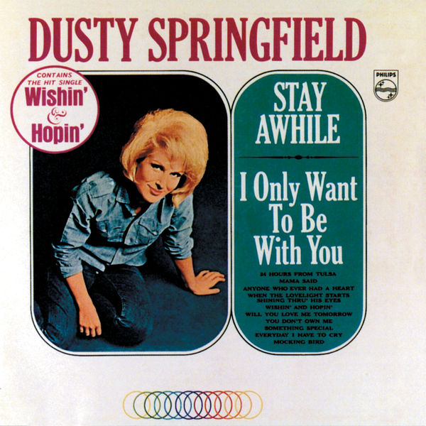 Dusty Springfield Stay Awhile / I Only Want To Be With You
