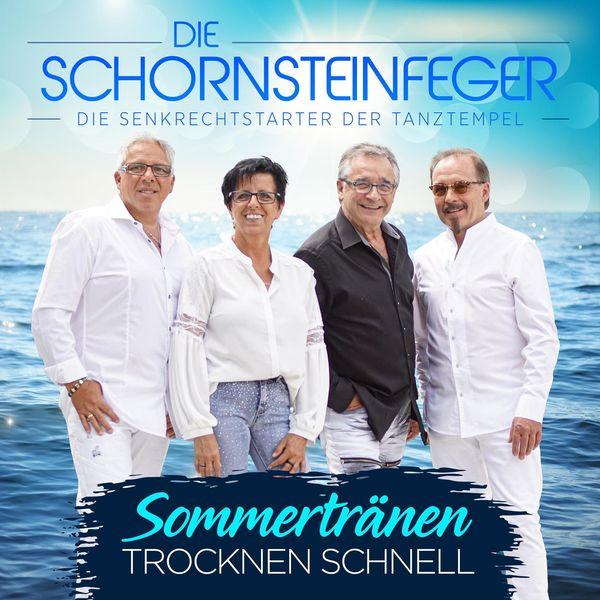 Die Schornsteinfeger - Sommertränen trocknen schnell
