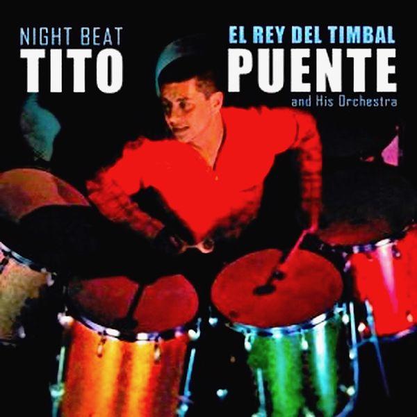 Tito Puente - Night Beat!